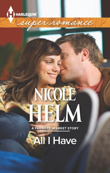 All I Have ebook by Nicole Helm