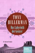 Das Labyrinth der Geister ebook by Tony Hillerman, Friedrich A. Hofschuster