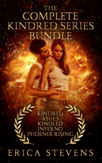 The Complete Kindred Series Bundle (Books 1-5) ebook by Erica Stevens