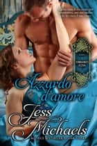 Azzardo d'amore ebook by Jess Michaels