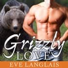 Grizzly Love audiobook by