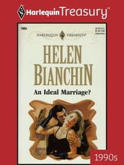 An Ideal Marriage? ebook by Helen Bianchin