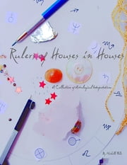 Rulers of Houses in Houses ebook by Michelle Falis