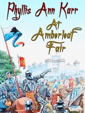 At Amberleaf Fair ebook by Phyllis Ann Karr