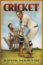 Cricket ebook by Anna Martin
