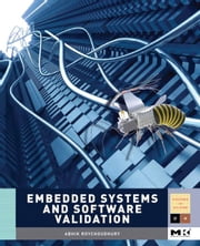 Embedded Systems and Software Validation ebook by Kobo.Web.Store.Products.Fields.ContributorFieldViewModel