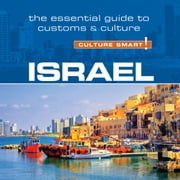 Israel - Culture Smart!: The Essential Guide to Customs & Culture audiobook by Jeffrey Geri