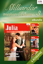 Milliardär meiner Träume 3 - eBundle ebook by CAITLIN CREWS,MELANIE MILBURNE
