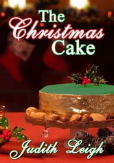 The Christmas Cake ebook by Judith Leigh