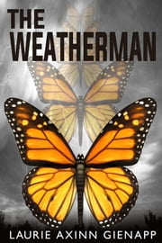 The Weatherman ebook by Laurie Axinn Gienapp