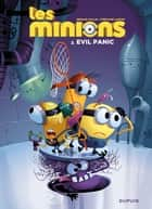 Les Minions - Tome 2 - Evil panic ebook by Lapuss', Collin