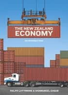 The New Zealand Economy - An Introduction ebook by Ralph Lattimore, Shamubeel Eaqub