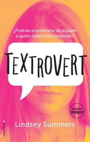 Textrovert ebook by Lindsey Summers, María Enguix