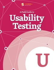 A Field Guide To Usability Testing ebook by Smashing Magazine