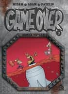Game Over - Tome 09 - Bomba fatale eBook by Midam