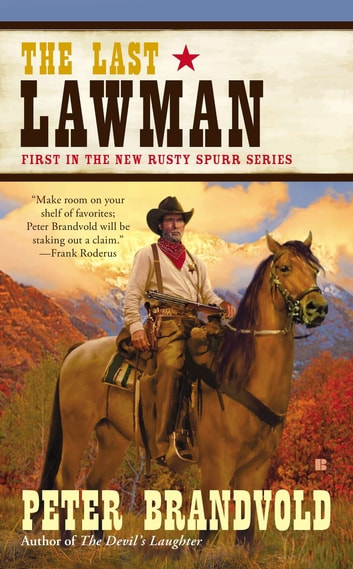 The Last Lawman ebook by Peter Brandvold