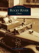 Rocky River Ohio ebook by Carol Lestock