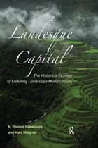 Landesque Capital ebook by N Thomas Håkansson,Mats Widgren