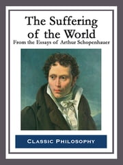 The Suffering of the World ebook by Arthur Schopenhauer