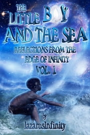 The Little Boy and the Sea ebook by lazarusInfinity