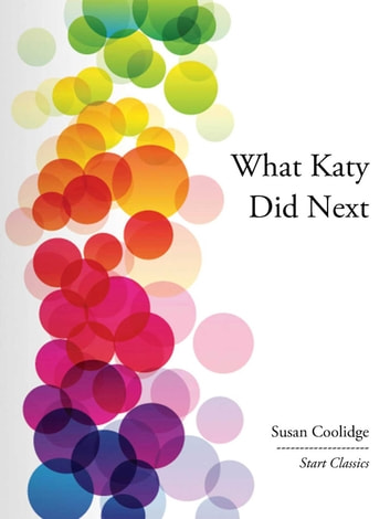 What Katy Did Next ebook by Susan Coolidge