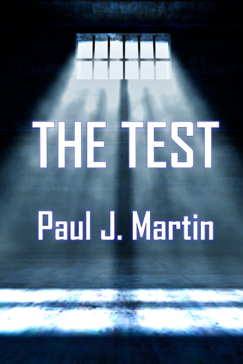 The Test ebook by Paul J. Martin