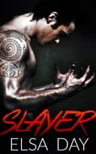 Slayer ebook by Elsa Day