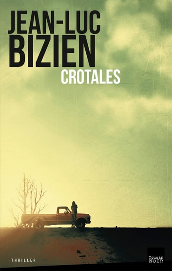 Crotales ebook by Jean-Luc Bizien