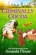 Criminally Cocoa ebook by Amanda Flower