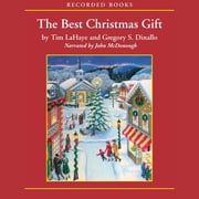 The Best Christmas Gift Audiolibro by Tim LaHaye, Greg Dinallo