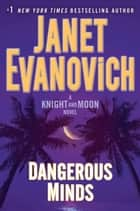 Ebook Dangerous Minds di Janet Evanovich