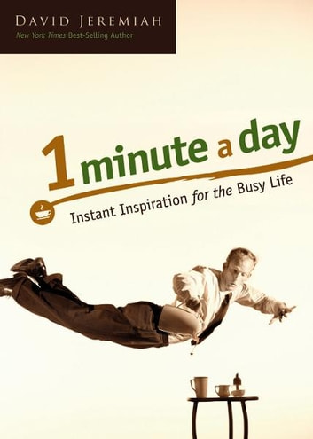 One Minute a Day ebook by David Jeremiah