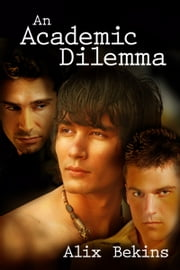 An Academic Dilemma ebook by Alix Bekins