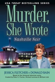 Murder, She Wrote: Nashville Noir ebook by Jessica Fletcher,Donald Bain