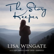 The Story Keeper audiobook by Lisa Wingate