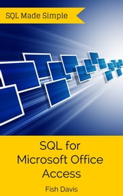 SQL for Microsoft Office Access ebook by Kobo.Web.Store.Products.Fields.ContributorFieldViewModel