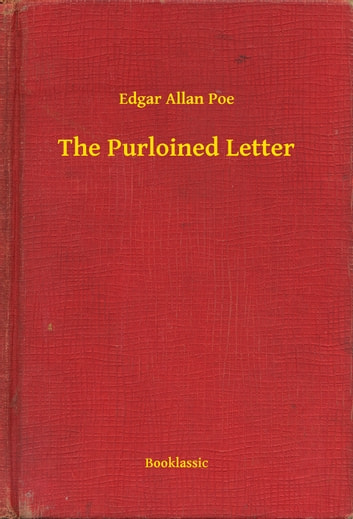 structural criticism of the purloined letter a short detective story by edgar allan poe How the nineteenth century influenced poe and how poe influenced the development of detective letter in creating these stories, poe was edgar allan poe.