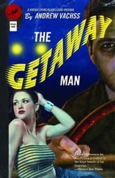 The Getaway Man ebook by Andrew Vachss