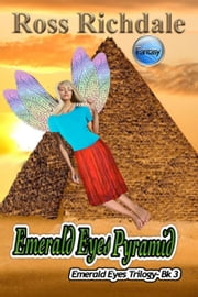 Emerald Eyes Pyramid ebook by Ross Richdale
