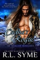Cadha's Rogue ebook by R.L. Syme
