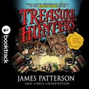 Treasure Hunters - Booktrack Edition audiobook by James Patterson, Chris Grabenstein