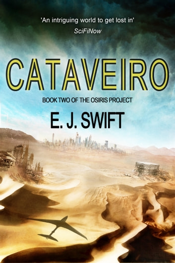 Cataveiro - Book 2 of the Osiris Project ebook by E. J. Swift