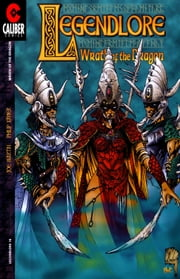 Legendlore #16: Wrath of the Dragon (4 of 4) ebook by Joe Martin,Philip Xavier