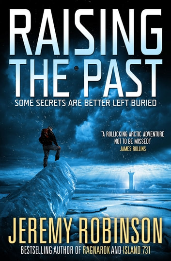 Raising The Past ebook by Jeremy Robinson
