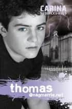 Thomas@nagmerrie.net ebook by Carina Diedericks-Hugo