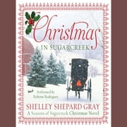 Christmas in Sugarcreek - A Christmas Seasons of Sugarcreek Novel audiobook by Shelley Shepard Gray