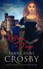 Anjo de Fogo ebook by Tanya Anne Crosby