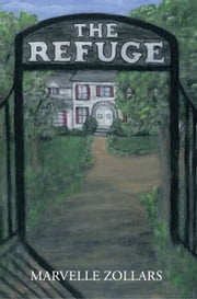 The Refuge ebook by Marvelle Zollars