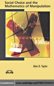 Social Choice and the Mathematics of Manipulation ebook by Taylor, Alan D.
