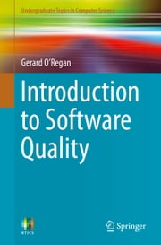 Introduction to Software Quality ebook by Gerard O'Regan